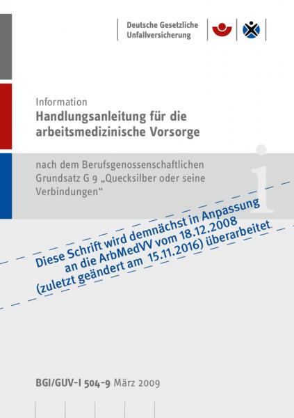 """Handlungsanleitung für arbeitsmedizinische Untersuchungen nach dem DGUV Grundsatz G 9 """"Quecksilber o"""