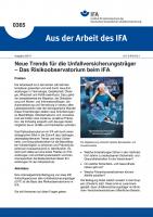 Neue Trends für die Unfallversicherungsträger - Das Risikoobservatorium beim IFA  (Aus der Arbeit des IFA Nr. 0365)
