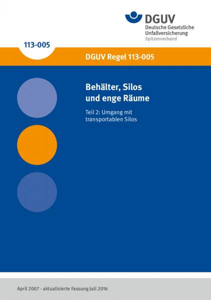 Behälter, Silos und enge Räume; Teil 2: Umgang mit transportablen Silos