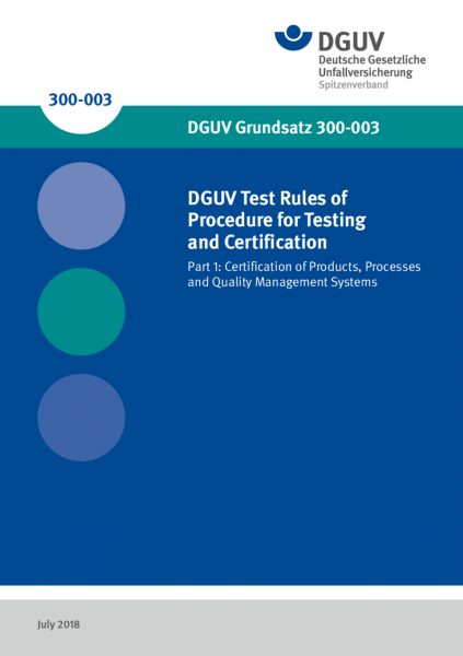 DGUV Test Rules of Procedure for Testing and Certification - Part 1: Certification of Products, Proc