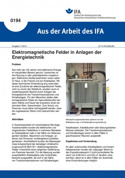 Elektromagnetische Felder in Anlagen der Energietechnik. Aus der Arbeit des IFA Nr. 0194