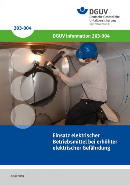Einsatz von elektrischen Betriebsmitteln bei erhöhter elektrischer Gefährdung