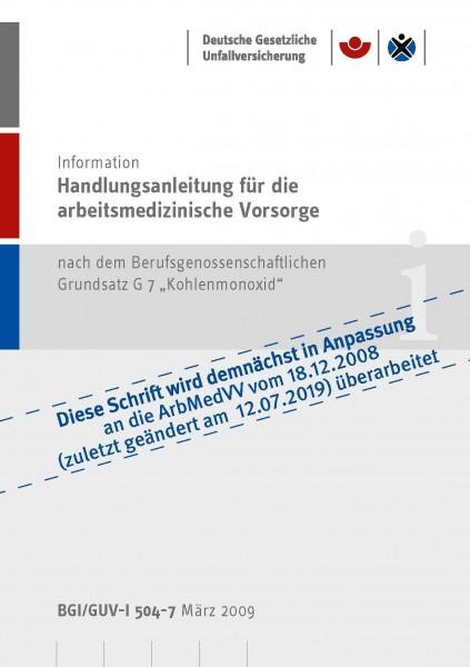 """Handlungsanleitung für arbeitsmedizinische Untersuchungen nach dem DGUV Grundsatz G 7 """"Kohlenmonoxid"""