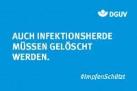 """Motiv #ImpfenSchützt """"Infektionsherde löschen"""" (DGUV)"""