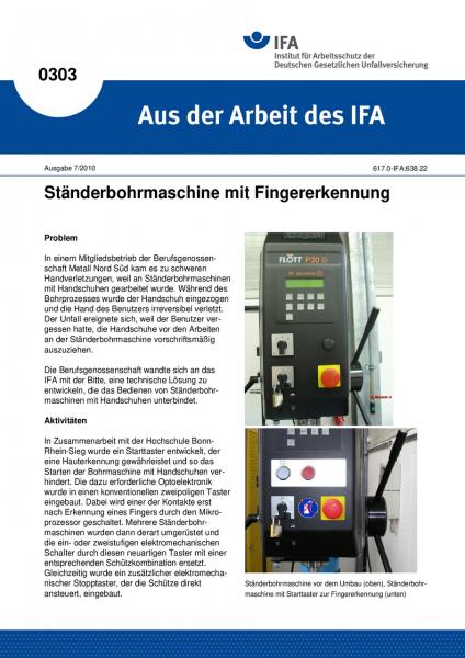 Ständerbohrmaschine mit Fingererkennung. Aus der Arbeit des IFA Nr. 0303