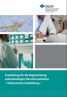 Empfehlung für die Begutachtung asbestbedingter Berufskrankheiten - Falkensteiner Empfehlung