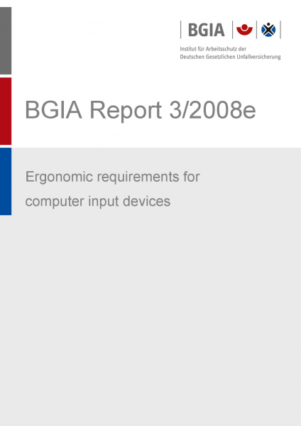Ergonomic requirements for computer input devices, BGIA-Report 3/2008e