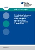 Sicherheitsanforderungen an Büro-Arbeitstische, Büroschränke und aufrüstbare Raumgliederungselemente in Deutschland