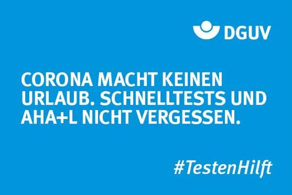 "Motiv #TestenHilft ""Keinen Urlaub"" (DGUV)"