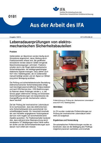 Lebensdauerprüfungen von elektromechanischen Sicherheitsbauteilen. Aus der Arbeit des IFA Nr. 0181