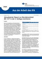 Aktualisierter Report zur Berufskrankheit BK 1317 in der 3. Auflage erschienen (Aus der Arbeit des IFA Nr. 404)