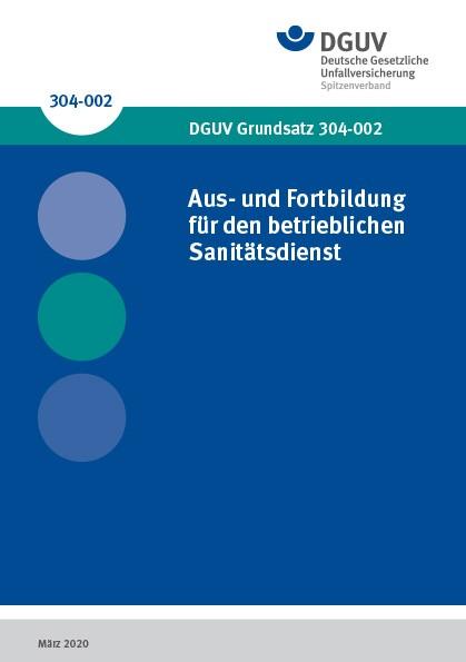 Aus- und Fortbildung für den betrieblichen Sanitätsdienst