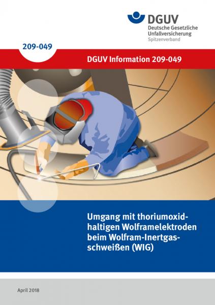 Umgang mit thoriumoxidhaltigen Wolframelektroden beim Wolfram-Inertgasschweißen (WIG)