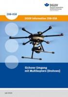 Sicherer Umgang mit Multikoptern (Drohnen)