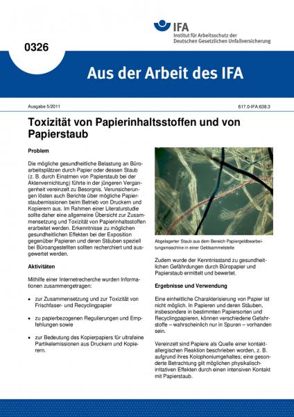 Toxizität von Papierinhaltsstoffen und von Papierstaub. Aus der Arbeit des IFA Nr. 0326