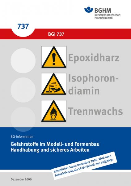 Gefahrstoffe im Modell- und Formenbau Handhabung und sicheres Arbeiten