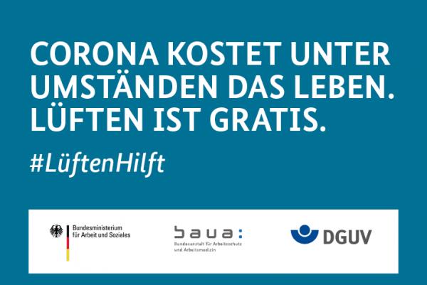 """Motiv #LüftenHilft """"CORONA KOSTET UNTER UMSTÄNDEN DAS LEBEN. LÜFTEN IST GRATIS"""""""