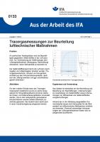 Tracergasmessungen zur Beurteilung lufttechnischer Maßnahmen. Aus der Arbeit des IFA Nr. 0133