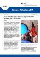 Hand-Arm-Vibration: Einwirkung wiederholt auftretender Einzelstöße (Aus der Arbeit des IFA Nr. 0399)