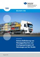 Sichere Beförderung von Flüssiggasflaschen und Druckgaspackungen mit Fahrzeugen auf der Straße