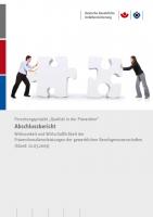 Qualität in der Prävention - Wirksamkeit und Wirtschaftlichkeit der Präventionsdienstleistungen der gewerblichen Berufsgenossenschaften