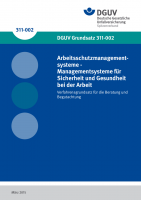 Arbeitsschutzmanagementsysteme - Managementsysteme für Sicherheit und Gesundheit bei der Arbeit