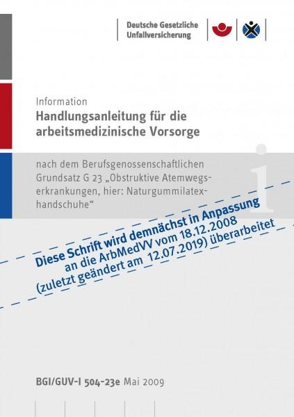 Handlungsanleitung für die arbeitsmedizinische Vorsorge nach dem Berufsgenossenschaftlichen Grundsat