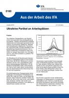 Ultrafeine Partikel an Arbeitsplätzen. Aus der Arbeit des IFA Nr. 0160