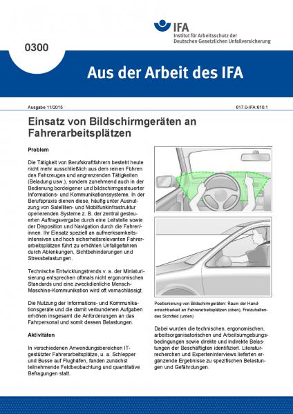 Einsatz von Bildschirmgeräten an Fahrerarbeitsplätzen. Aus der Arbeit des IFA Nr. 0300