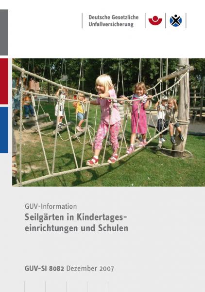 Seilgärten in Kindertageseinrichtungen und Schulen
