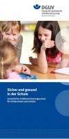 Sicher und gesund in der Schule – Gesetzlicher Unfallversicherungsschutz für Schülerinnen und Schüler