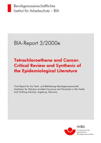 Tetrachloroethene and cancer, BIA-Report 3/2000e