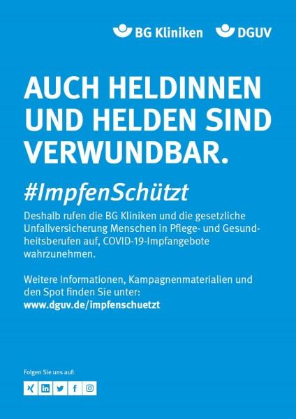 """Plakat #ImpfenSchützt """"Auch Heldinnen und Helden sind verwundbar."""" (DGUV und BG Kliniken) Hochformat"""
