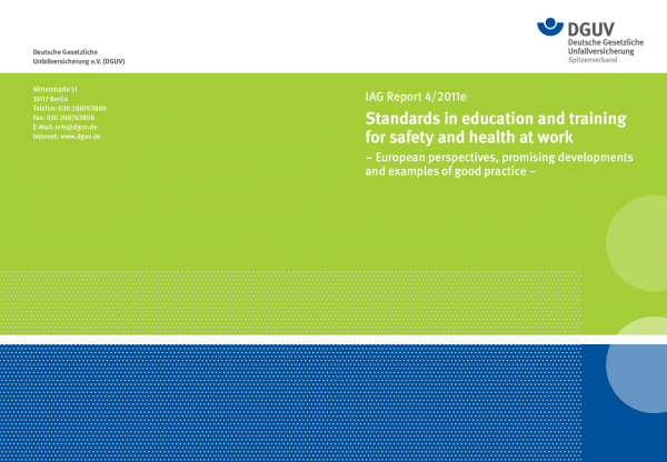 IAG Report 4/2011e Standards in education and traning for safety and health at work