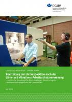 Beurteilung der Lärmexposition nach der Lärm- und Vibrations-Arbeitsschutzverordnung IFA-LSA 01-400