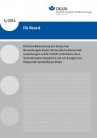 Kritische Betrachtung der deutschen Beurteilungskriterien für berufliche Ultraschalleinwirkungen auf das Gehör im Rahmen eines internationalen Vergleichs und am Beispiel von Ultraschall-Schweißmaschinen
