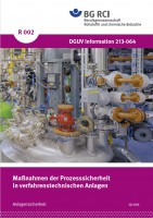 """Maßnahmen der Prozesssicherheit in verfahrenstechnischen Anlagen (Merkblatt R 002 der Reihe """"Anlagensicherheit"""")"""