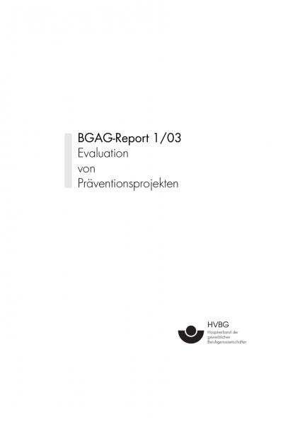 BGAG Report 1/2003: Evaluation von Präventionsprojekten