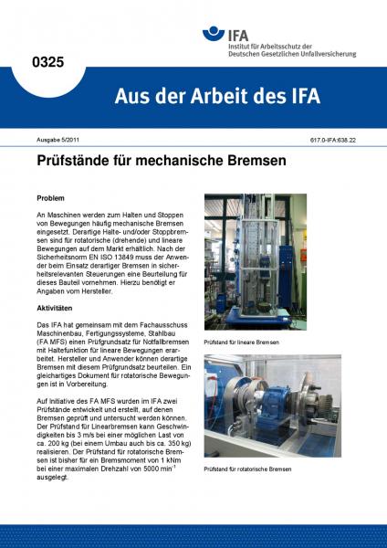 Prüfstände für mechanische Bremsen. Aus der Arbeit des IFA Nr. 0325