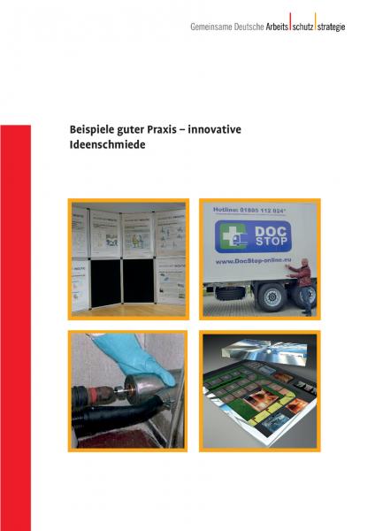 Beispiele guter Praxis - innovative Ideenschmiede (GDA-Report)