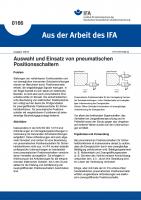 Auswahl und Einsatz von pneumatischen Positionsschaltern. Aus der Arbeit des IFA Nr. 0166