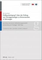 """Prüfbescheinigung über die Prüfung von Flüssiggasanlagen zu Brennzwecken in Fahrzeugen nach § 33 und 38 UVV """"Verwendung von Flüssiggas"""" (BGV D34)"""