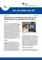 Gefährdung durch Wärmeentwicklung bei der Herstellung von Körperabdrücken mit Gips (Aus der Arbeit des IFA Nr. 403)