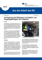 Verringerung der Belastung von Gepäck- und Flugzeugabfertigern am Flughafen. Aus der Arbeit des IFA Nr. 0312