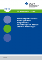Herstellung von Batterien - Handlungshilfe für Tätigkeiten mit Krebs erzeugenden Metallen und ihren Verbindungen