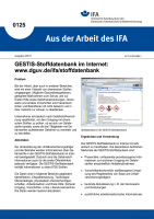 GESTIS-Stoffdatenbank im Internet: www.dguv.de/ifa/stoffdatenbank. Aus der Arbeit des IFA Nr. 0125