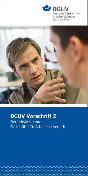 Kurzinformation zur DGUV Vorschrift 2