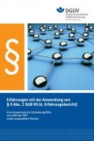 Erfahrungen mit der Anwendung von § 9 Abs. 2 SGB VII (6. Erfahrungsbericht)