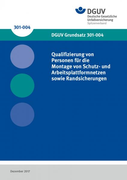 Qualifizierung von Personen für die Montage von Schutz- und Arbeitsplattformnetzen sowie Randsicher