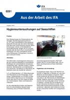 Hygieneuntersuchungen auf Seeschiffen. Aus der Arbeit des IFA Nr. 0251